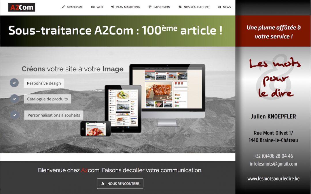 Sous-traitance A2Com : 100ème article signé «Les Mots…» !