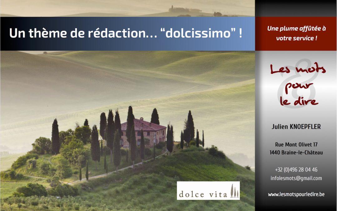 Dolce Vita : une collaboration aux accents de vacances…