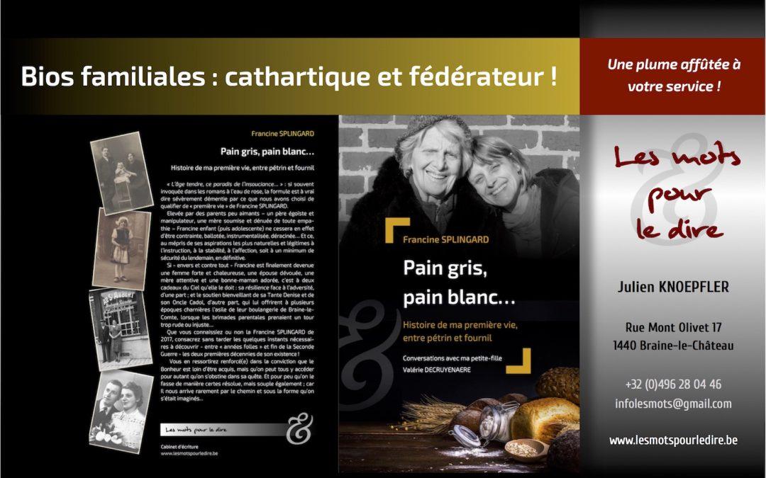 Biographies familiales : cathartique et fédérateur !