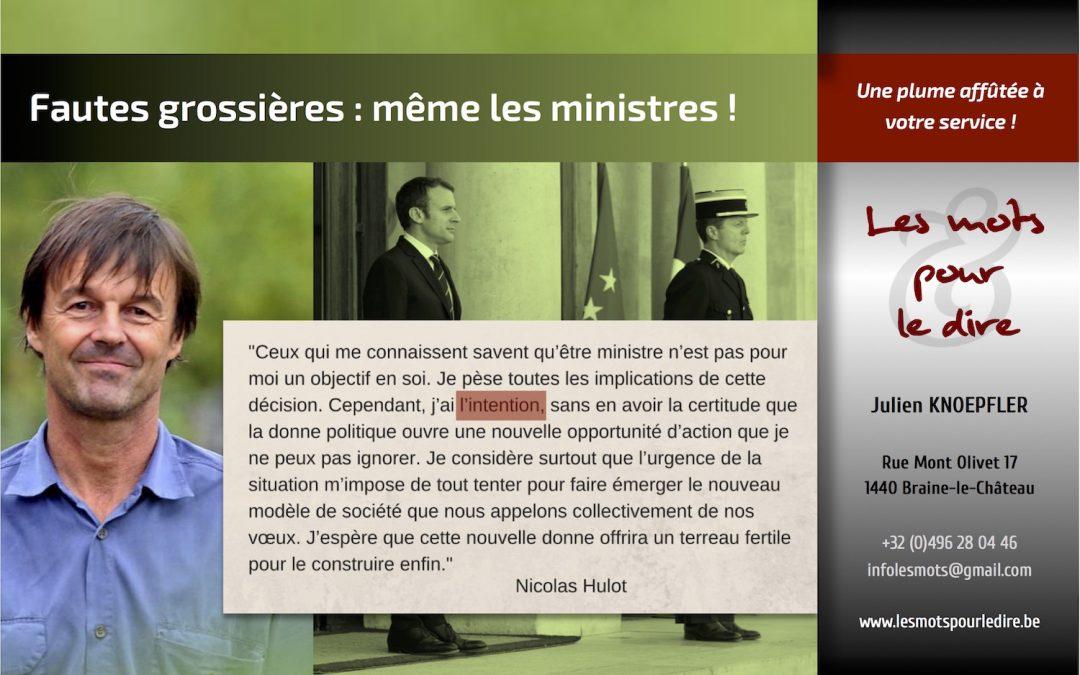 Fautes grossières : même les ministres sont concernés !